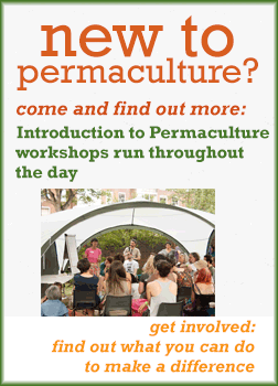 New to Permaculture - find out more at the Festival